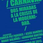 """""""Hambre/Carnaval"""", de Armando Bartra"""