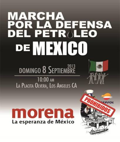 MARCHA por la Defensa del petróleo en Los Angeles California.