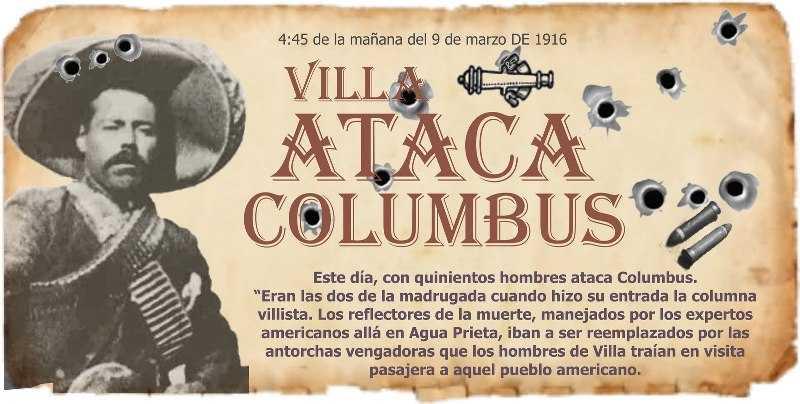 Pancho Villa invade los Estados Unidos