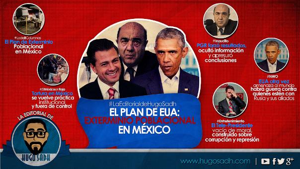 El Plan de Estados Unidos: Exterminio Poblacional en México (Video)