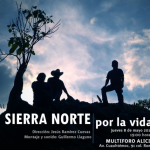 Sierra Norte por la vida (documental subtitulado en inglés)