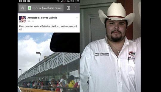 """""""Sufran perros"""": Armando S. Torres Galindo, secretario PRI Tamaulipas a migrantes"""