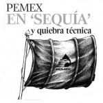La producción de Pemex sigue bajando