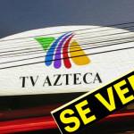 Tv Azteca pierde 529 millones y adeuda 11 mil 868 millones de pesos