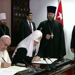 Papa Francisco y Patriarca ortodoxo firman acuerdo de 30 puntos