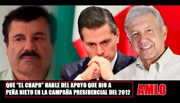 AMLO exigió investigar a Peña Nieto por recibir dinero de 'El Chapo'