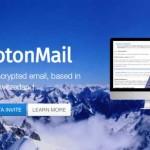 ProtonMail, el correo a prueba de hackers y más seguro del mundo