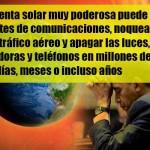 Obama advierte sobre el peligro de tormenta solar