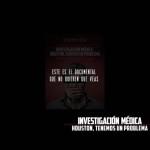 Investigación Médica: Houston, tenemos un problema (Documental)