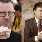 Lars von Trier se inspiró en Trump para su próxima película