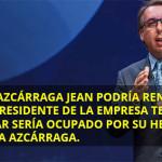 Emilio Azcárraga Jean podría renunciar como presidente de Televisa