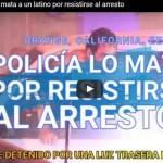 A tiros policía de California mata a latino (video)