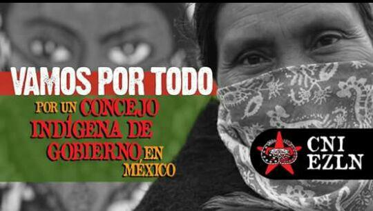 CNI-EZLN vamos por todo