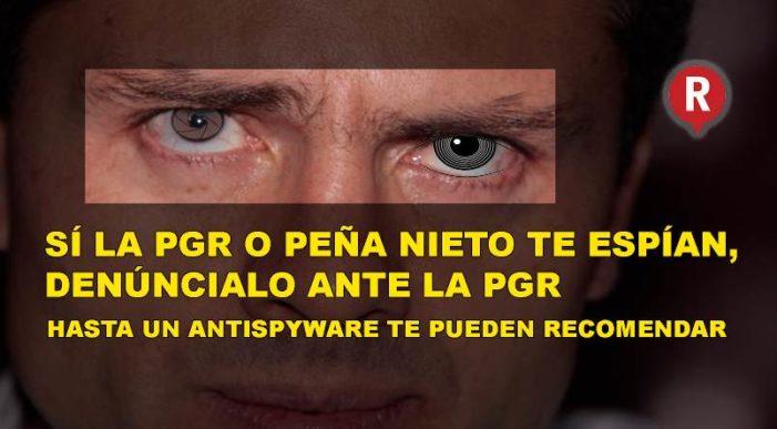 Gobierno pide denunciar espionaje ante PGR, 'instancia acusada de espiar'