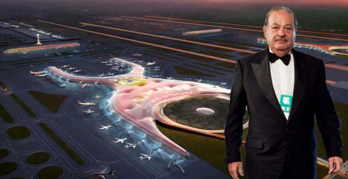 Nuevo aeropuerto de la CDMX, el último acto que podría arruinar a Carlos Slim