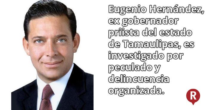 Exgobernador de Tamaulipas, Eugenio Hernández podría quedar libre el jueves