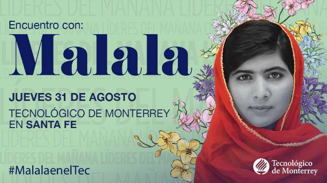 Tec de Monterrey confirma visita de Malala a la Ciudad de México