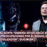 La Tercera Guerra Mundial será desatada por la Inteligencia Artificial: Elon Musk