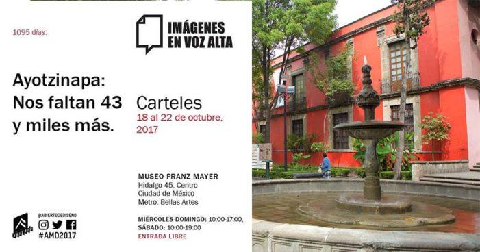 Presentará museo Franz Mayer exposicion de carteles por Ayotzinapa
