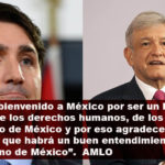 Trudeau sería gran apoyo para que Trump no margine a México del TLC: AMLO