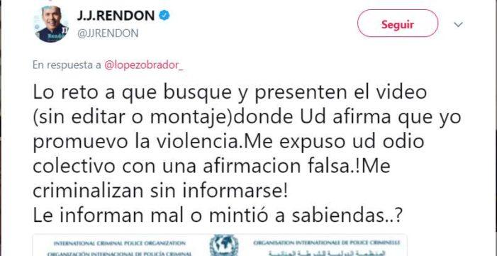 J.J Rendón reta a AMLO porque lo ofendió y dijo que mexicanos le copian sus ideas