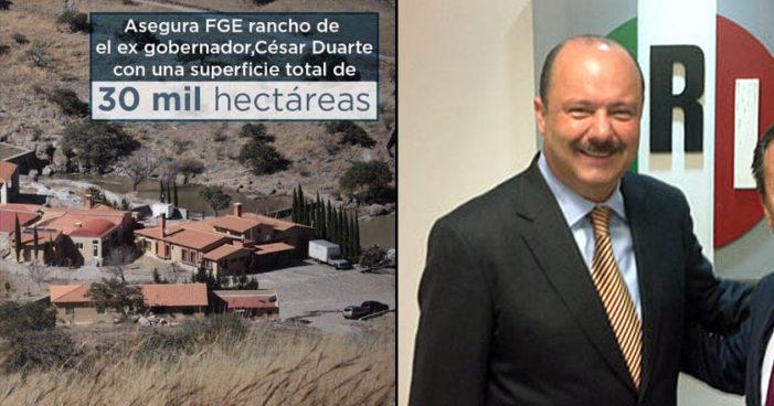 Aseguran a César Duarte rancho de 60 mdp del tamaño de la ciudad de Chihuahua