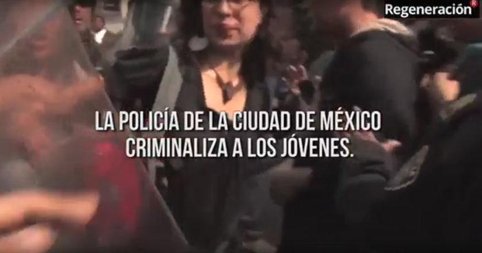 La policía de la Ciudad de México criminaliza a los jóvenes (Video)