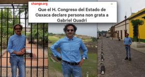 Oaxaca responde a Quadri_ que se le considere persona non grata