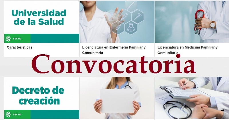 Universidad de la Salud, Convocatoria