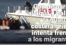 Guardacostas griegos atacan migrantes en el mar